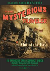 Mysterious Traveler: Out of the Past