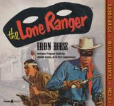 The Lone Ranger: Iron Horse