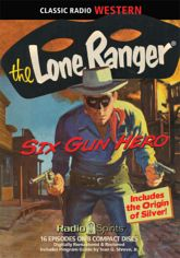 The Lone Ranger: Six...