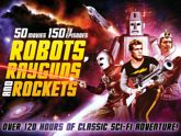 Robots, Rayguns and...